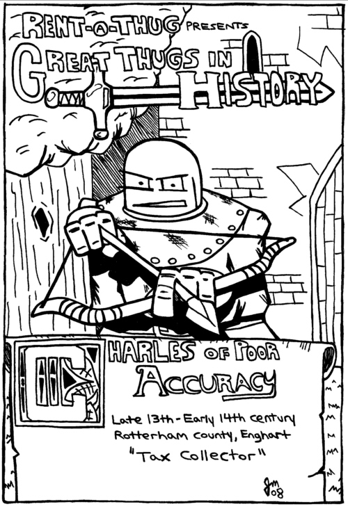 Rent-A-Thug #102 – Great Thugs in History part 1