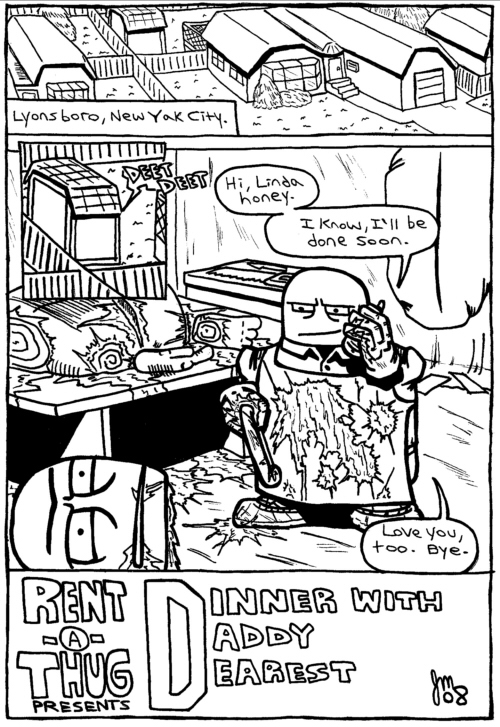 Rent-A-Thug #135 – Dinner With Daddy Dearest part 1